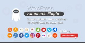 Wordpress Automatic Plugin-Nulled-Download