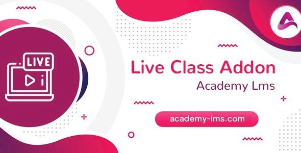 Academy-LMS-Live-Streaming-Class-Nulled-Download