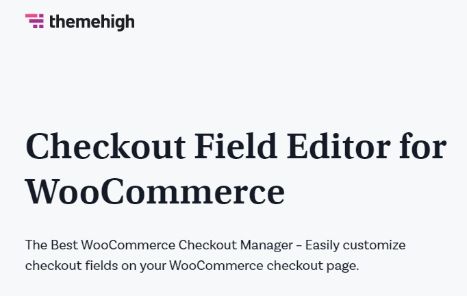 Download-Checkout-Field-Editor-Nulled-Woo-ThemeHigh