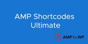 AMP-Shortcodes-UltimateNulled-Download