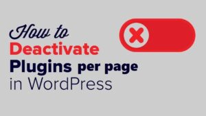 Deactivate-Plugins-Per-Page-Nulled-Download