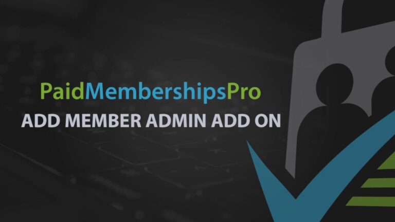 Paid-Memberships-Pro-Add-Member-From-Admin-Nulled-Download
