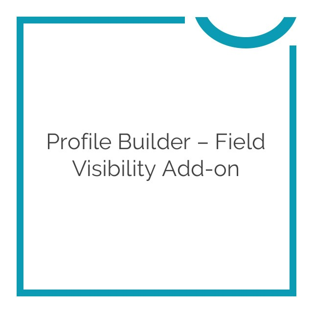 profile-builder--field-visibilit-Nulled-Download