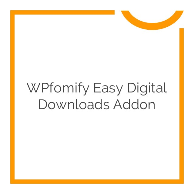 wpfomify-easy-digital-downloads-Nulled-Download