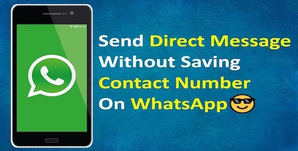 WhatsApp-Direct-Message-Send-Message-Without-Saving-Contact-Android-Code-Nulled-Download