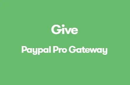 Give-PayPal-Pro-Gateway -Nulled-Download