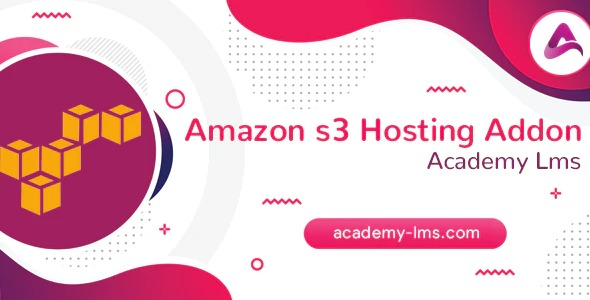 academy-amazon-s3-hosting-addon-Nulled-Download