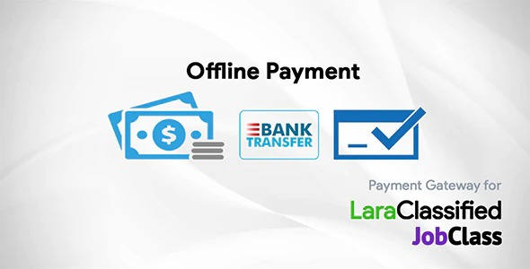 Offline-Payment-Gateway-Plugin-for-LaraClassified-and-JobClass-Nulled-Download